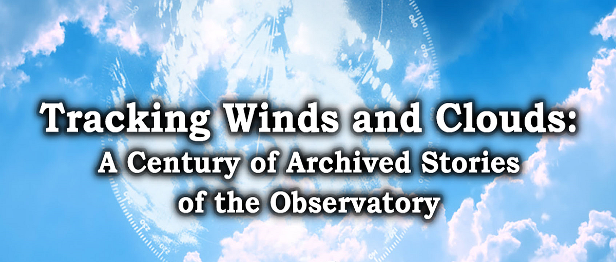 Tracking Winds and Clouds: A Century of Archived Stories of the Observatory